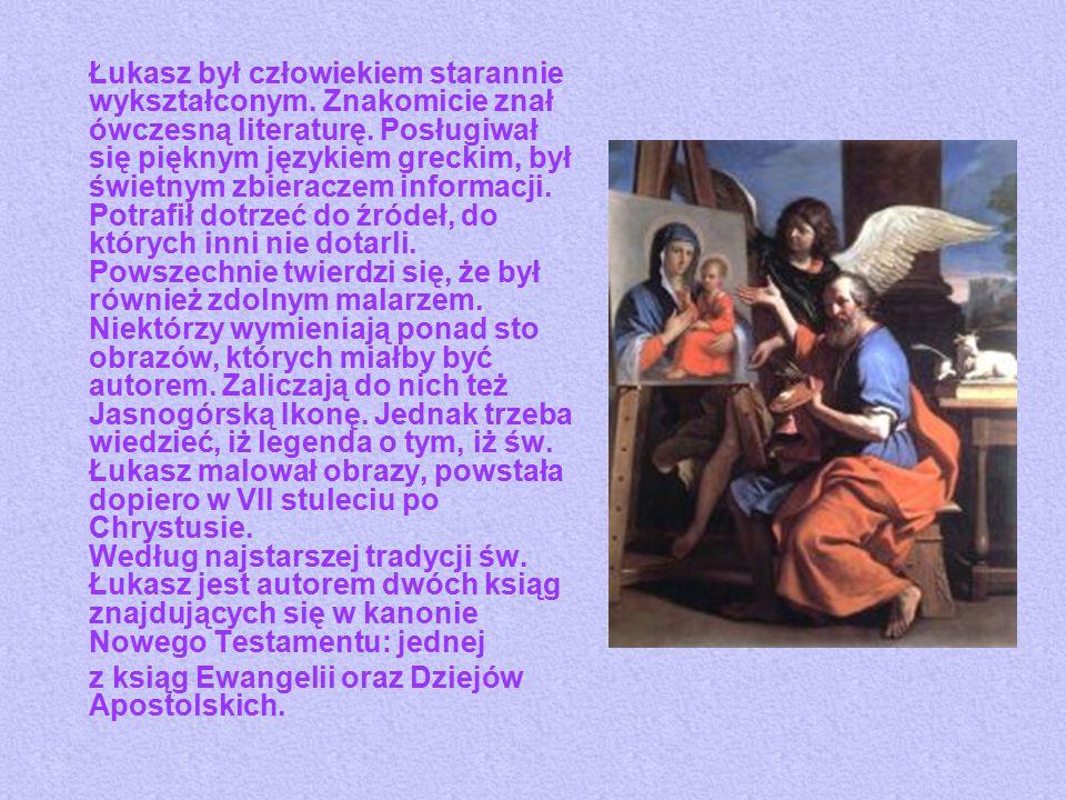 Łukasz był człowiekiem starannie wykształconym. Znakomicie znał ówczesną literaturę. Posługiwał się pięknym językiem greckim, był świetnym zbieraczem