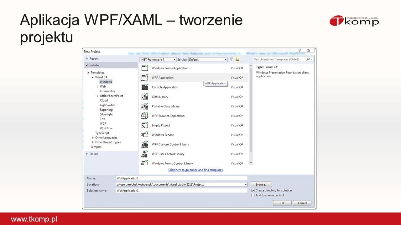 Aplikacja WPF/XAML – tworzenie projektu www.tkomp.pl