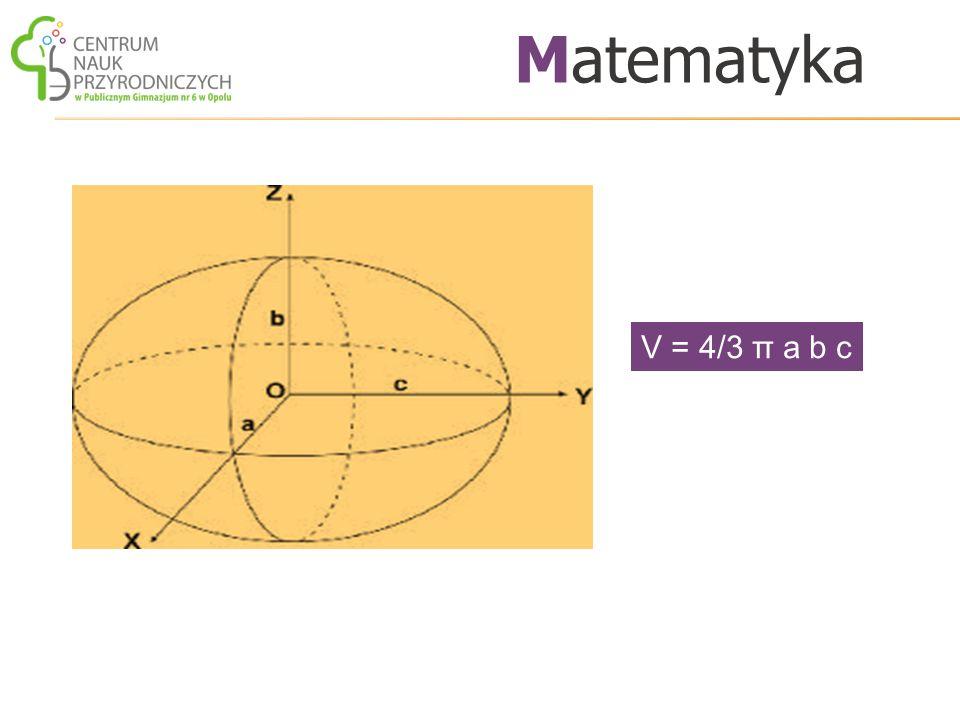V = 4/3 π a b c Matematyka