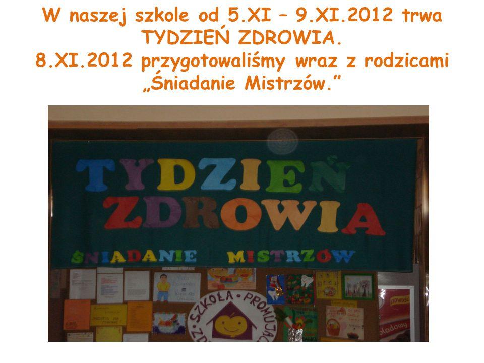 W naszej szkole od 5.XI – 9.XI.2012 trwa TYDZIEŃ ZDROWIA.