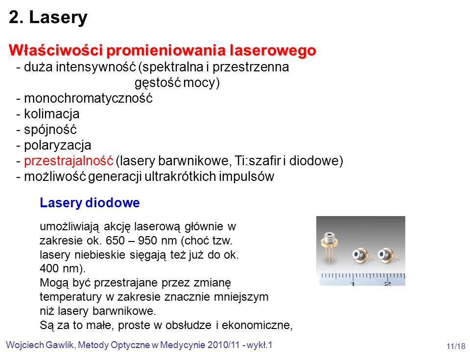 Wojciech Gawlik, Metody Optyczne w Medycynie 2010/11 - wykł.1 11/18 2.