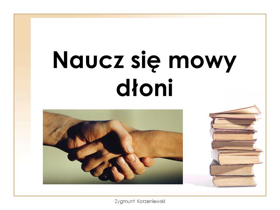 Naucz się mowy dłoni Zygmunt Korzeniewski