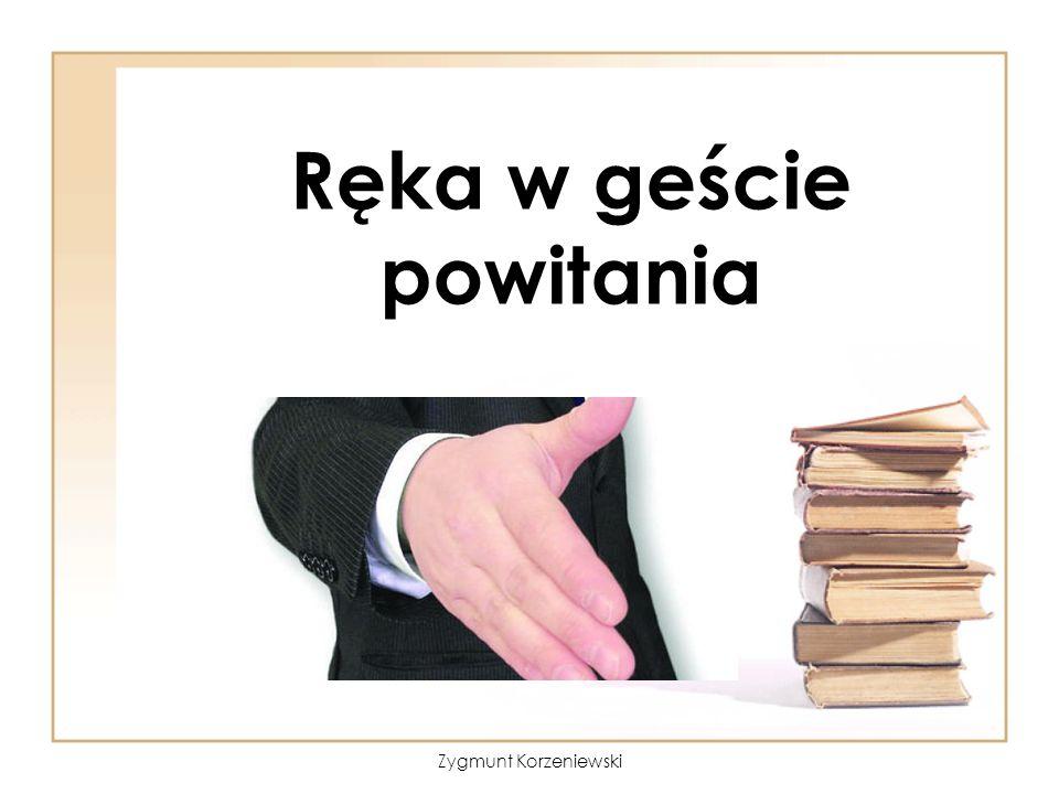 Ręka w geście powitania Zygmunt Korzeniewski
