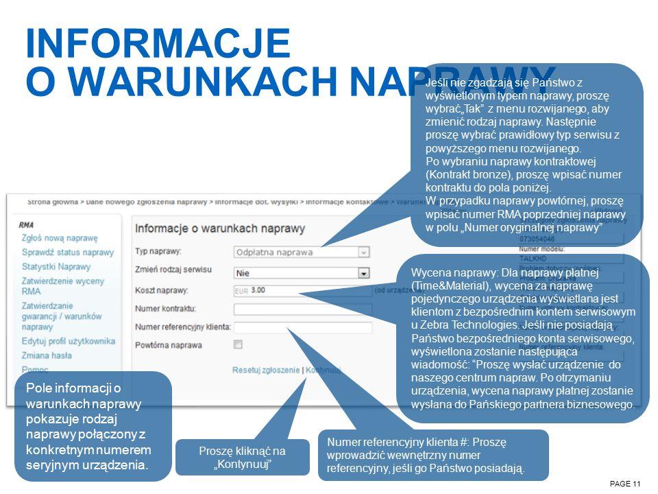 INFORMACJE O WARUNKACH NAPRAWY PAGE 11 Pole informacji o warunkach naprawy pokazuje rodzaj naprawy połączony z konkretnym numerem seryjnym urządzenia.