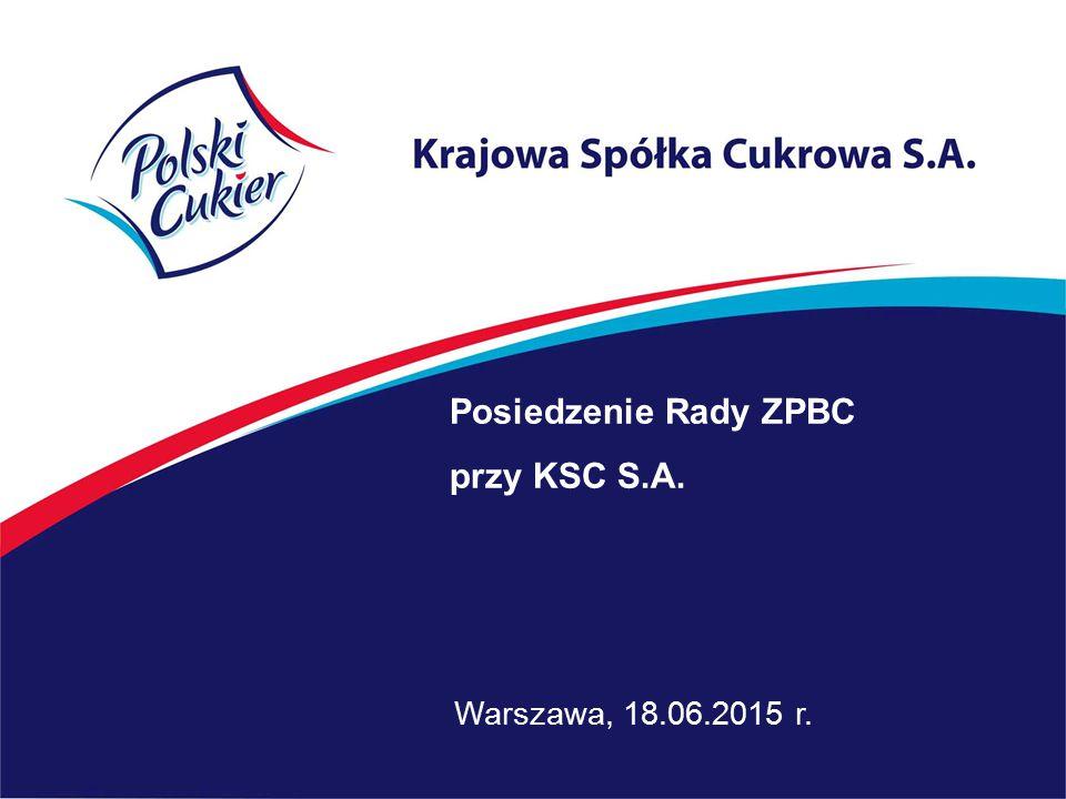 Warszawa, 18.06.2015 r. Posiedzenie Rady ZPBC przy KSC S.A.