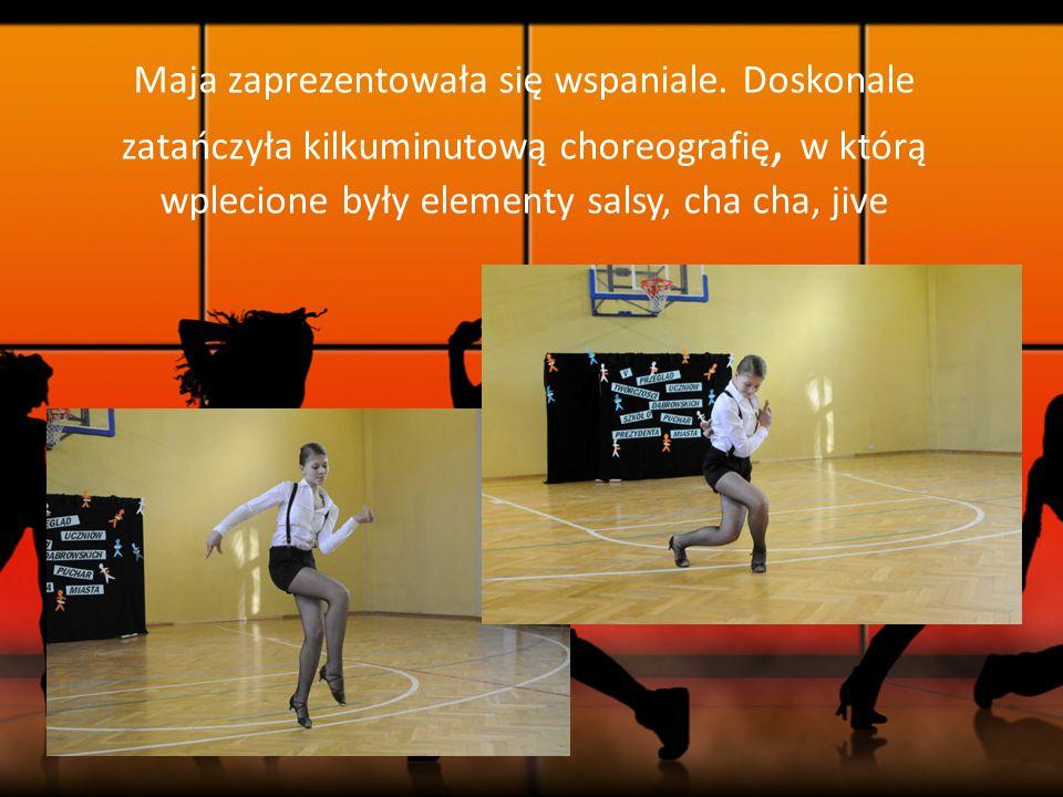Maja zaprezentowała się wspaniale. Doskonale zatańczyła kilkuminutową choreografię, w którą wplecione były elementy salsy, cha cha, jive