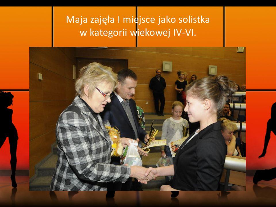 Maja zajęła I miejsce jako solistka w kategorii wiekowej IV-VI.