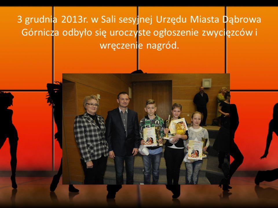 3 grudnia 2013r. w Sali sesyjnej Urzędu Miasta Dąbrowa Górnicza odbyło się uroczyste ogłoszenie zwycięzców i wręczenie nagród.