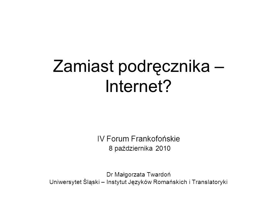 Zamiast podręcznika – Internet.