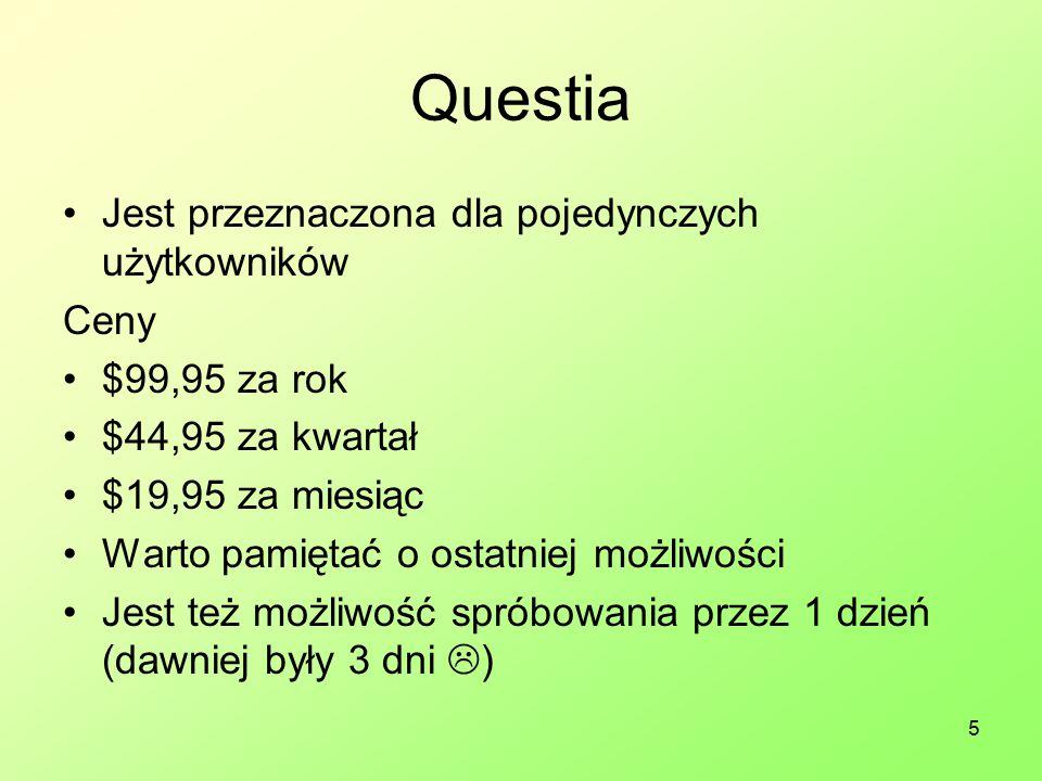 5 Questia Jest przeznaczona dla pojedynczych użytkowników Ceny $99,95 za rok $44,95 za kwartał $19,95 za miesiąc Warto pamiętać o ostatniej możliwości Jest też możliwość spróbowania przez 1 dzień (dawniej były 3 dni  )