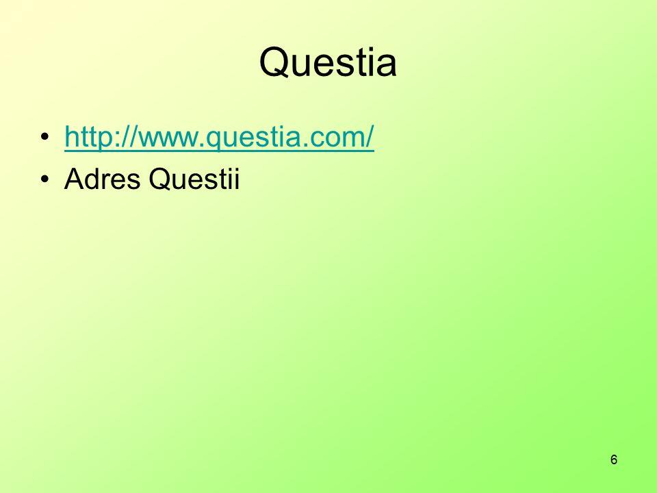 6 Questia http://www.questia.com/ Adres Questii