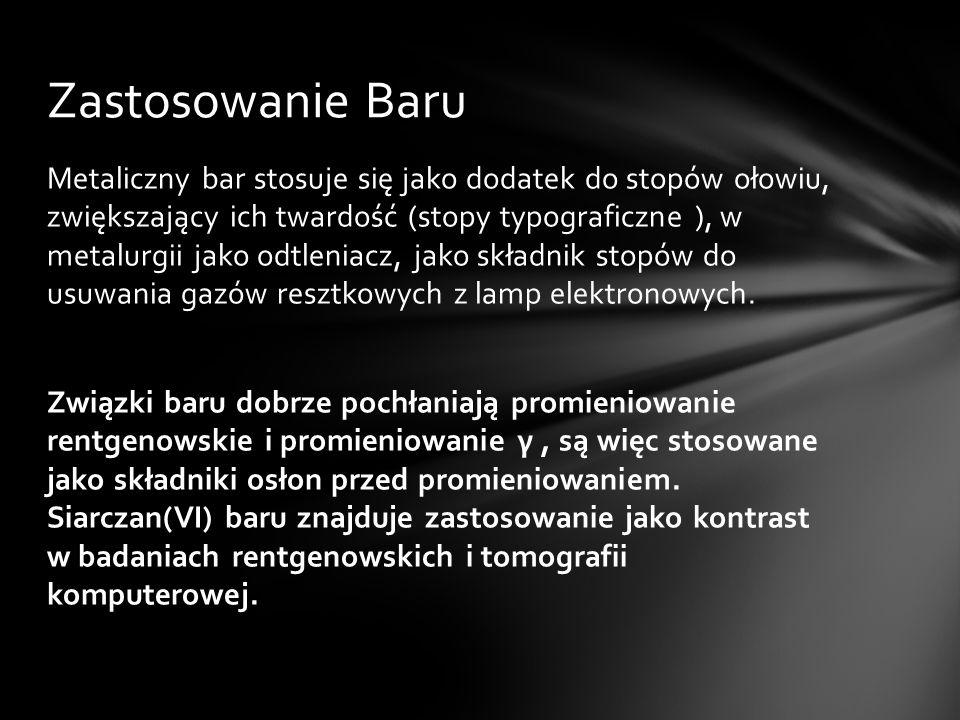 Bar był odkryty przez: Humphrey Davy Miejsce odkrycia: Anglia Rok odkrycia: 1808 Pochodzenie nazwy: Od greckiego słowa baros oznaczającego ciężki (lub gęsty ) W 1808 roku H.