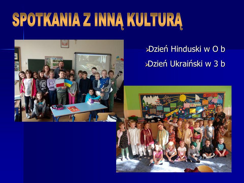  Dzień Hinduski w O b  Dzień Ukraiński w 3 b