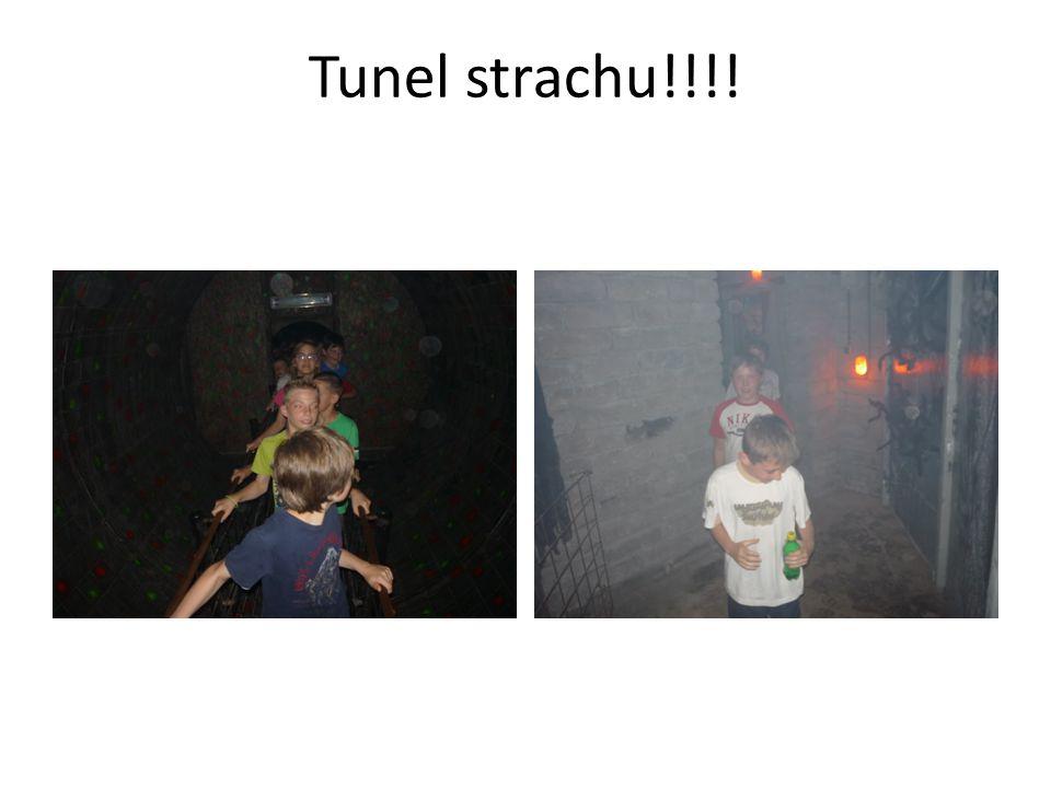 Tunel strachu!!!!