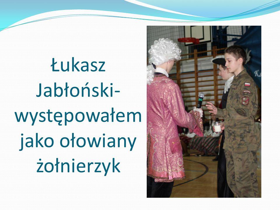 Patryk Bruśk, Artur Woźniak- występowaliśmy jako nadworni komicy, zapowiadaliśmy sceny i akty
