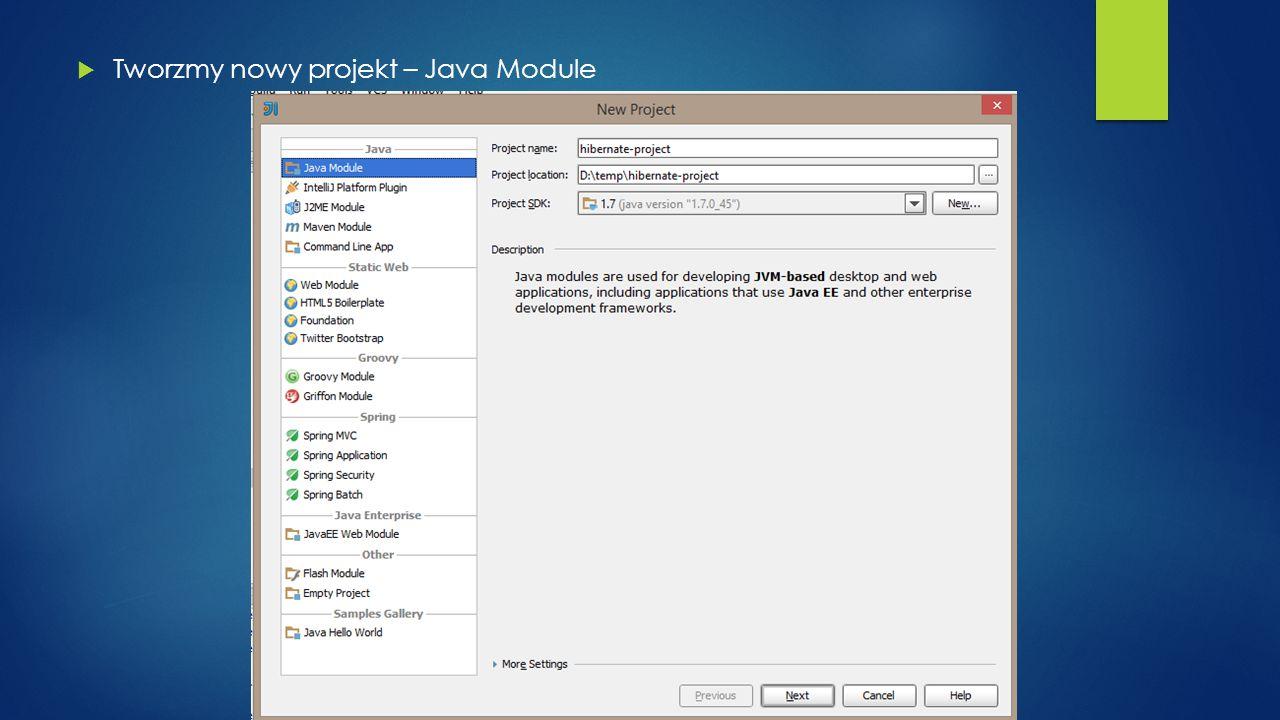  Tworzmy nowy projekt – Java Module