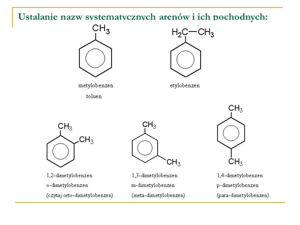 Właściwości chemiczne arenów: 1) reakcja z fluorowcem w obecności katalizatora Pierścień aromatyczny benzenu wykazuje wyjątkową trwałość, dlatego benzen nie ulega łatwo reakcjom addycji.