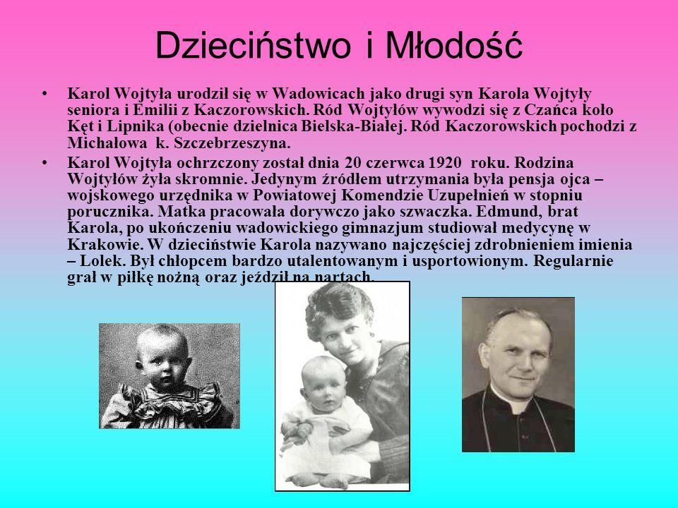 Dzieciństwo i Młodość Karol Wojtyła urodził się w Wadowicach jako drugi syn Karola Wojtyły seniora i Emilii z Kaczorowskich. Ród Wojtyłów wywodzi się