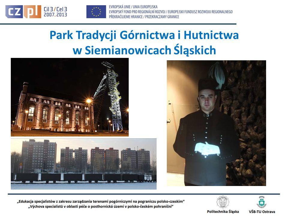 Park Tradycji Górnictwa i Hutnictwa w Siemianowicach Śląskich