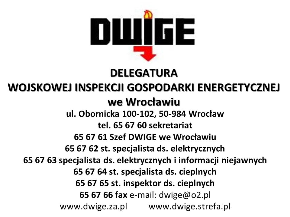 dolnośląskie, lubuskie, Zgodnie z załącznikiem nr 1 Zarządzenia Nr 3/MON Ministra Obrony Narodowej z dnia 11 stycznia 2011 r.