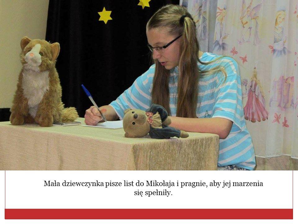 Mała dziewczynka pisze list do Mikołaja i pragnie, aby jej marzenia się spełniły.