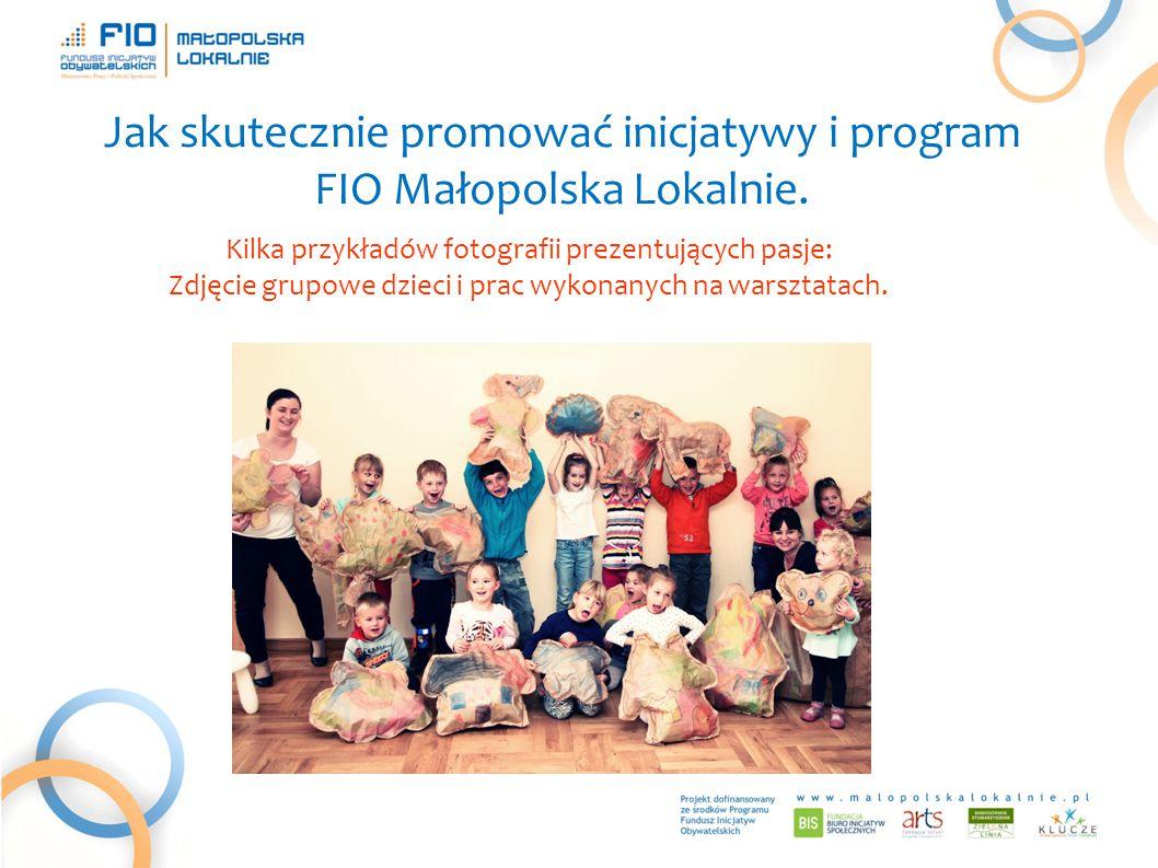 Jak skutecznie promować inicjatywy i program FIO Małopolska Lokalnie.