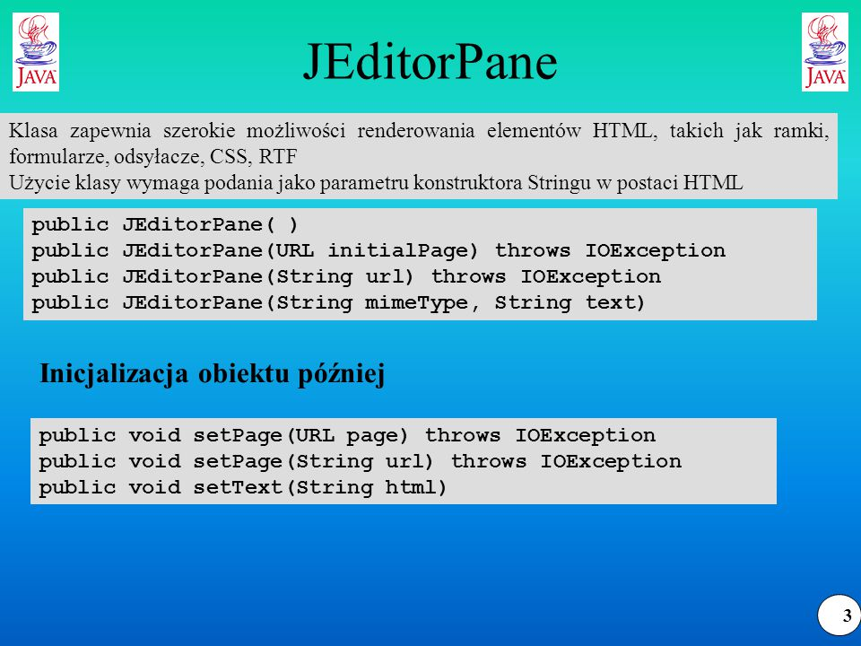 4 Przykład – przeglądarka WWW public static void main(String[] args) { JEditorPane jep = new JEditorPane( ); jep.setEditable(false); try { jep.setPage( http://www.kis.p.lodz.pl ); } catch (IOException e) { jep.setContentType( text/html ); jep.setText( Could not load http://www.kis.p.lodz.pl ); } JScrollPane scrollPane = new JScrollPane(jep); JFrame f = new JFrame( O Reilly & Associates ); f.setDefaultCloseOperation(WindowConstants.DISPOSE_ON_CLOSE); f.setContentPane(scrollPane); f.setSize(512, 342); f.show( ); }