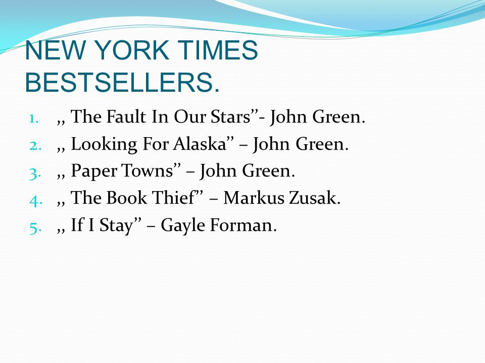 NEW YORK TIMES BESTSELLERS. 1.,, The Fault In Our Stars- John Green.