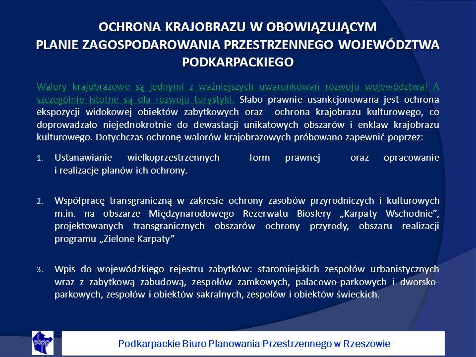 Walory krajobrazowe są jednymi z ważniejszych uwarunkowań rozwoju województwa.