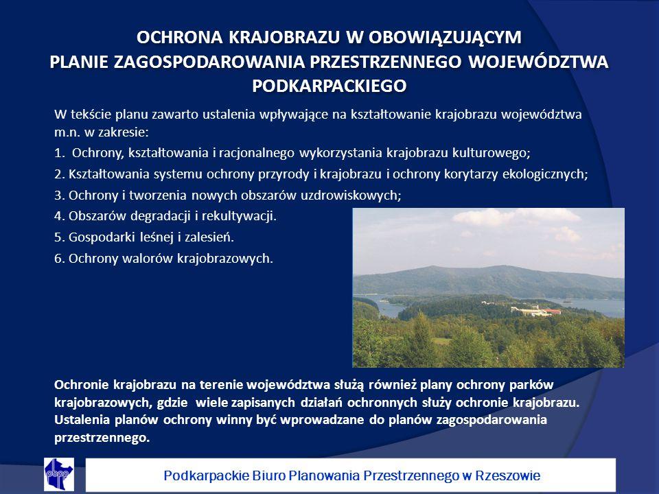 W tekście planu zawarto ustalenia wpływające na kształtowanie krajobrazu województwa m.n.