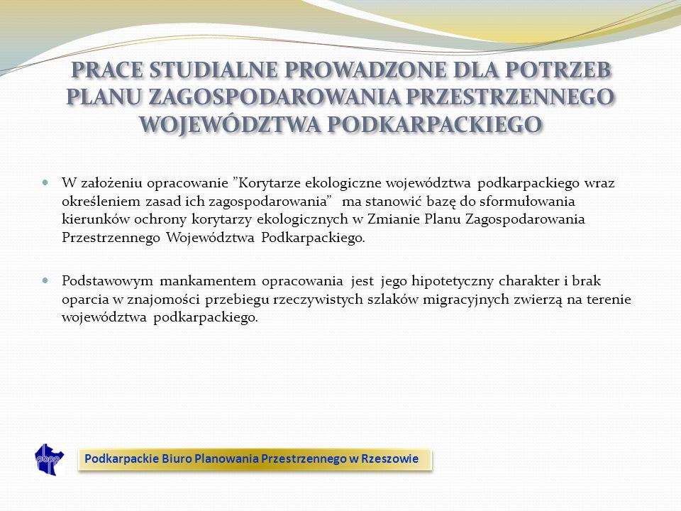 W założeniu opracowanie Korytarze ekologiczne województwa podkarpackiego wraz określeniem zasad ich zagospodarowania ma stanowić bazę do sformułowania