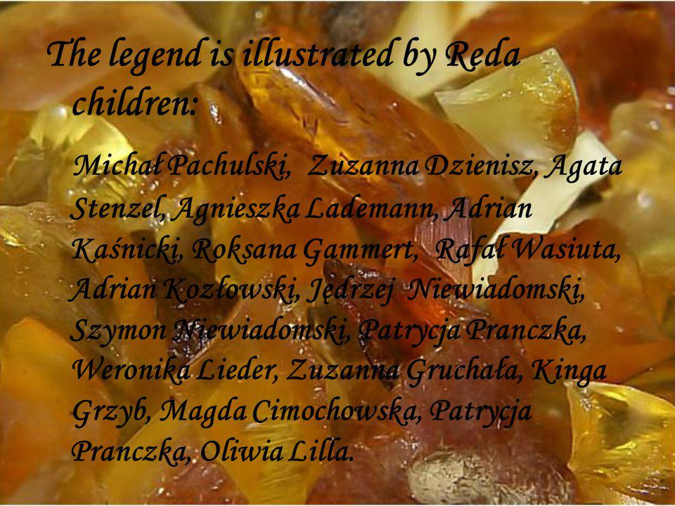 The legend is illustrated by Reda children: Michał Pachulski, Zuzanna Dzienisz, Agata Stenzel, Agnieszka Lademann, Adrian Kaśnicki, Roksana Gammert, R