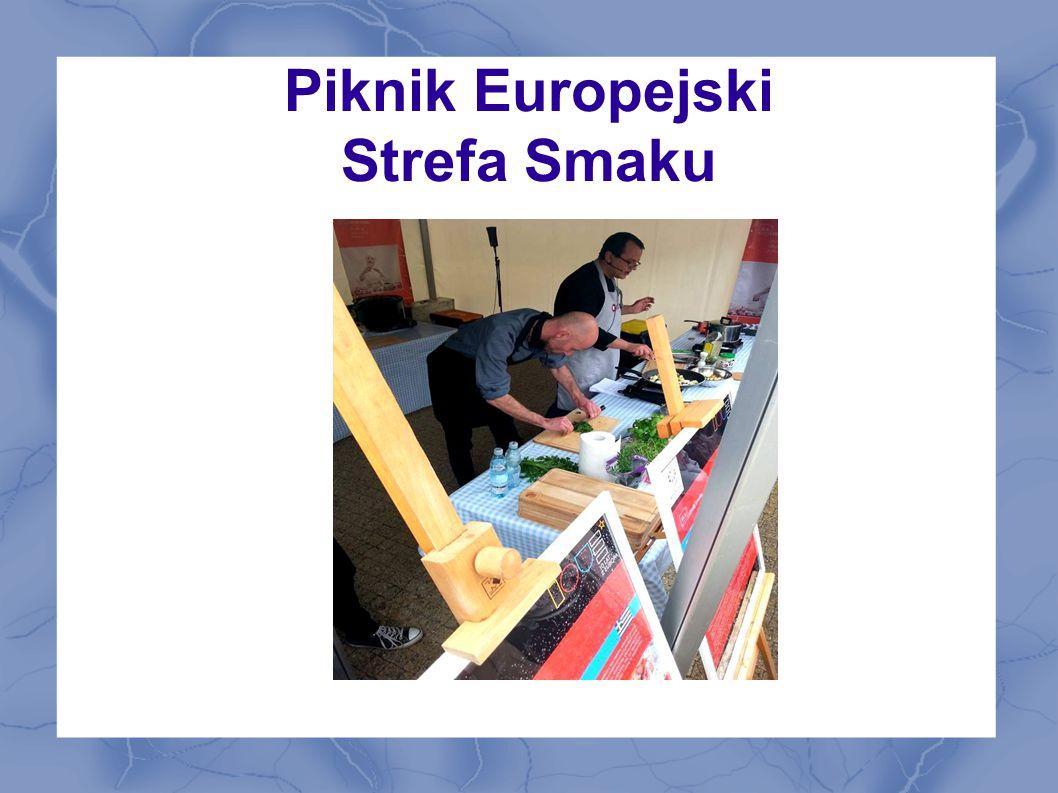 Piknik Europejski Strefa Smaku