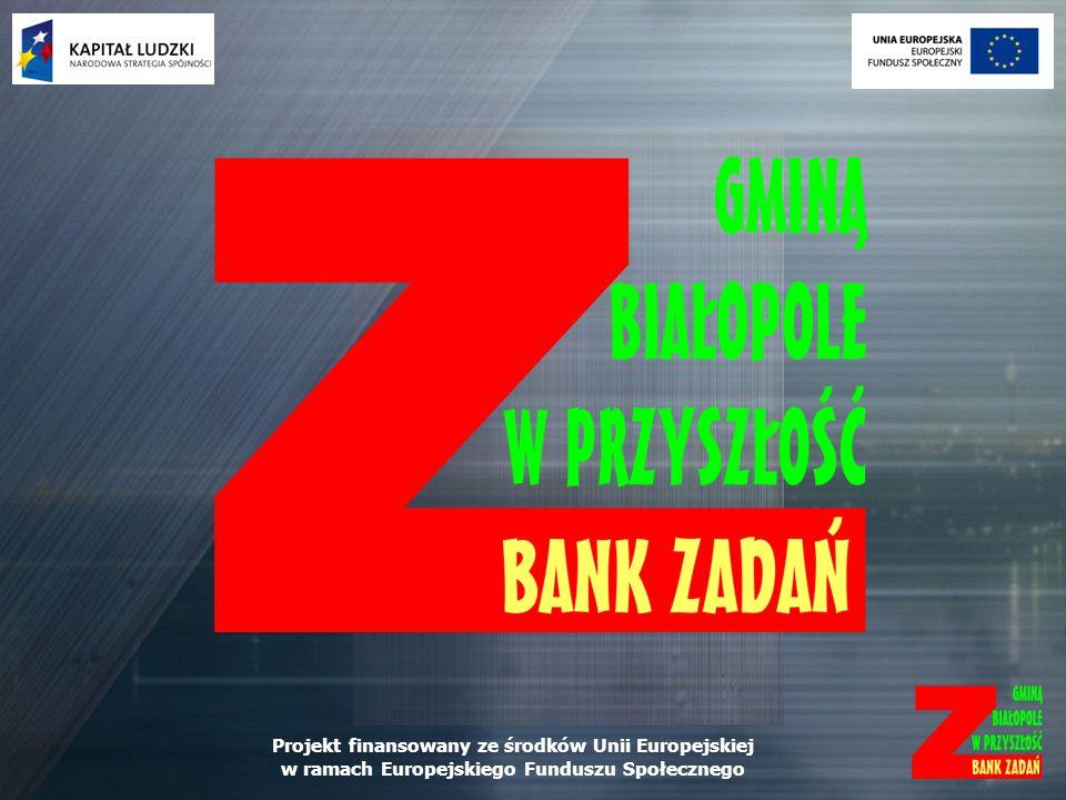 Projekt finansowany ze środków Unii Europejskiej w ramach Europejskiego Funduszu Społecznego