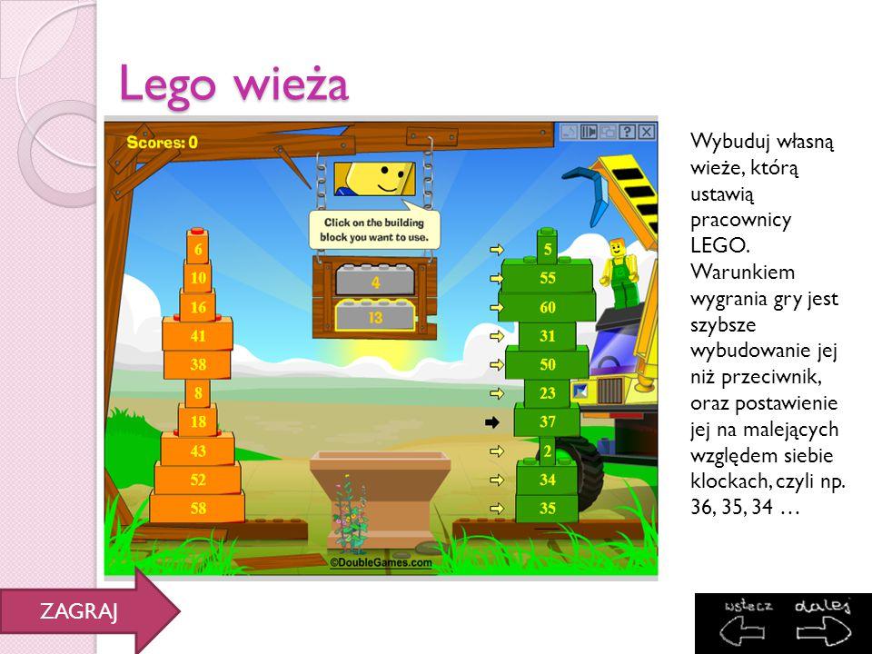 Lego wieża Wybuduj własną wieże, którą ustawią pracownicy LEGO. Warunkiem wygrania gry jest szybsze wybudowanie jej niż przeciwnik, oraz postawienie j