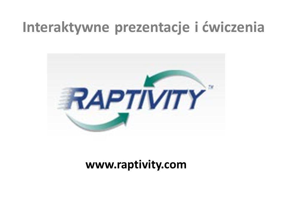Interaktywne prezentacje i ćwiczenia www.raptivity.com