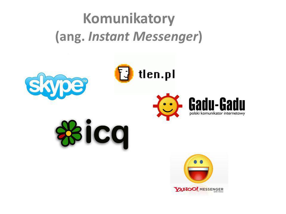 Komunikatory (ang. Instant Messenger)