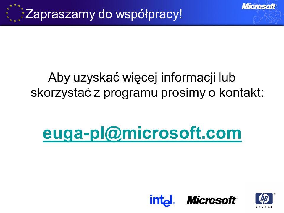 Zapraszamy do współpracy! Aby uzyskać więcej informacji lub skorzystać z programu prosimy o kontakt: euga-pl@microsoft.com