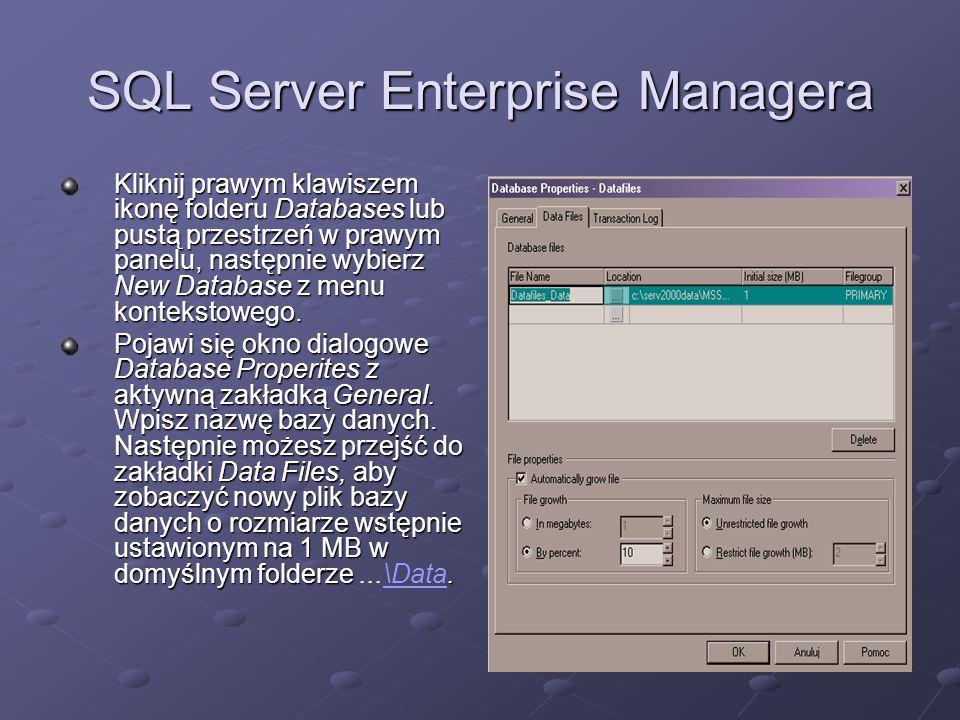 SQL Server Enterprise Managera Kliknij prawym klawiszem ikonę folderu Databases lub pustą przestrzeń w prawym panelu, następnie wybierz New Database z menu kontekstowego.