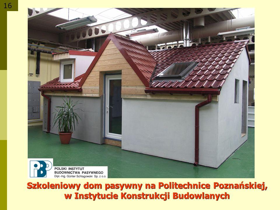 16 Szkoleniowy dom pasywny na Politechnice Poznańskiej, w Instytucie Konstrukcji Budowlanych