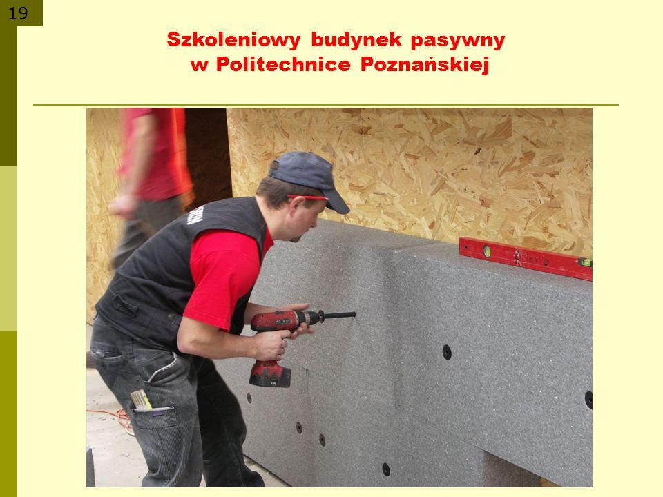 19 Szkoleniowy budynek pasywny w Politechnice Poznańskiej