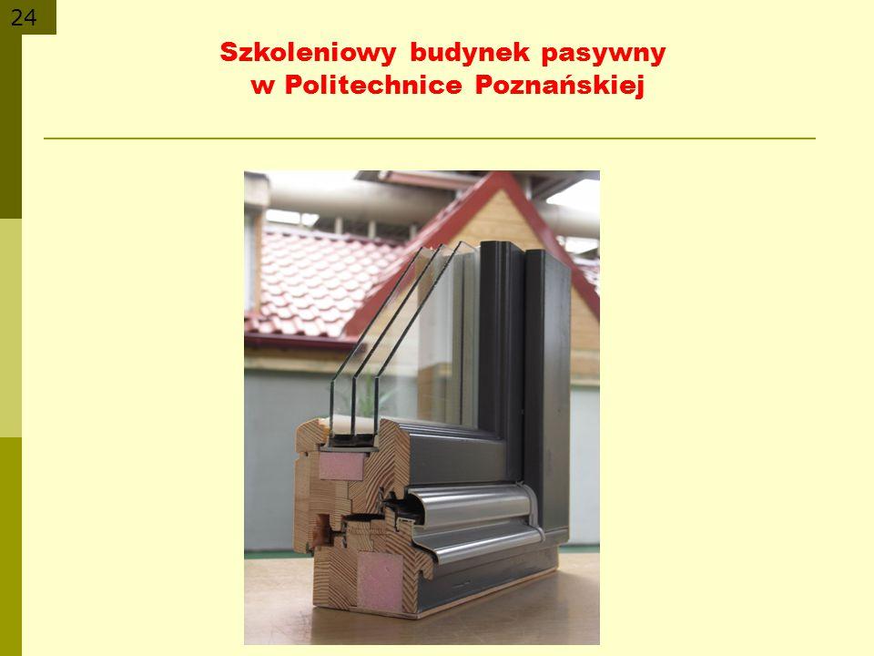 24 Szkoleniowy budynek pasywny w Politechnice Poznańskiej
