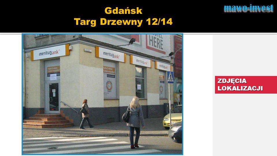 mawo-investmawo-invest ZDJĘCIA LOKALIZACJI Gdańsk Targ Drzewny 12/14