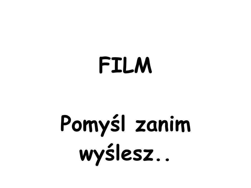 FILM Pomyśl zanim wyślesz..