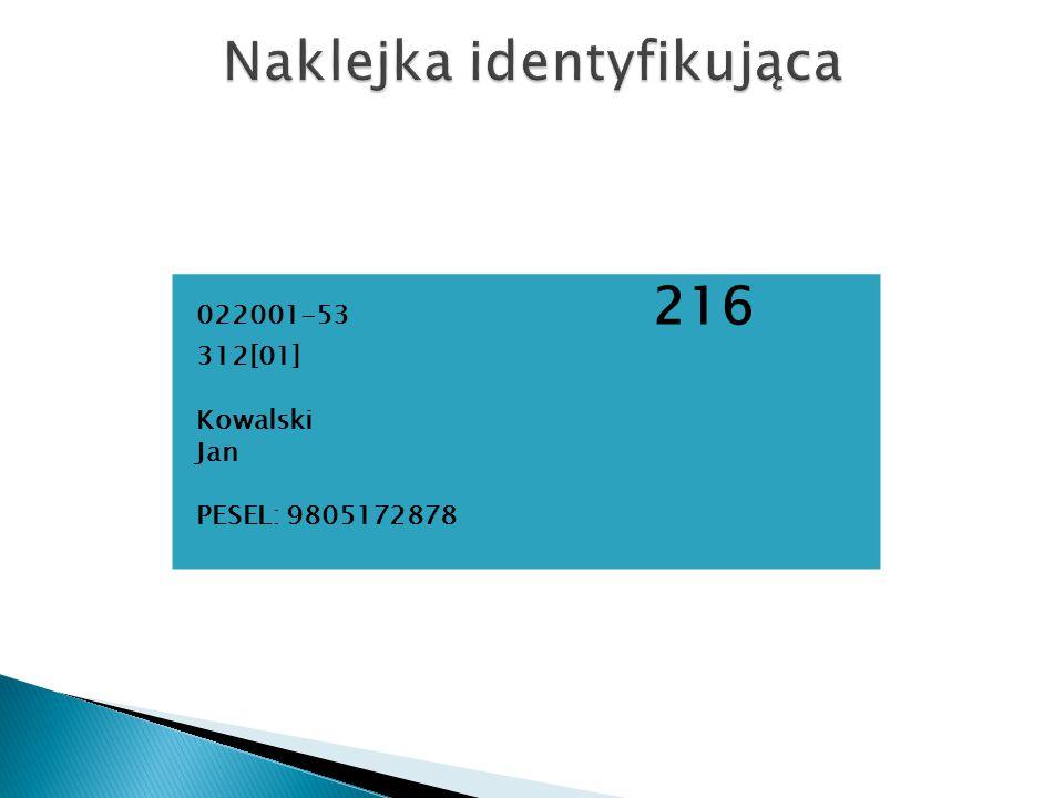 022001-53 216 312[01] Kowalski Jan PESEL: 9805172878