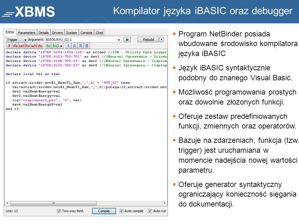  Program NetBinder posiada wbudowane środowisko kompilatora języka iBASIC  Język iBASIC syntaktycznie podobny do znanego Visual Basic.  Możliwość p