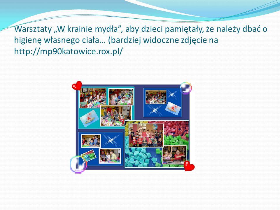 """Warsztaty """"W krainie mydła"""", aby dzieci pamiętały, że należy dbać o higienę własnego ciała… (bardziej widoczne zdjęcie na http://mp90katowice.rox.pl/"""