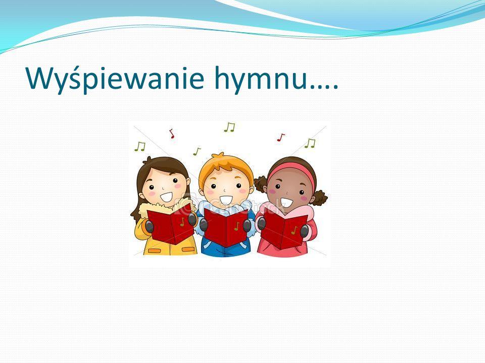 Wyśpiewanie hymnu….