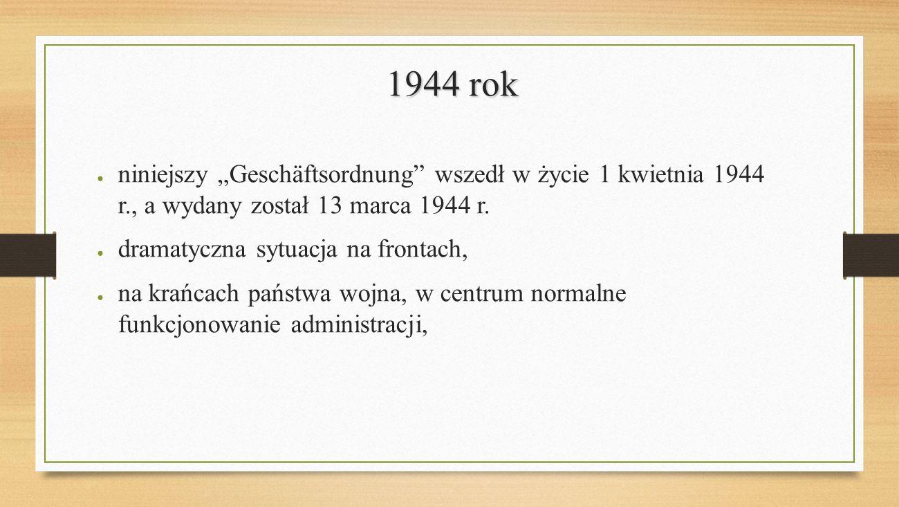 Ogólne zasady funkcjonowania wydziały (Abteilung) i referaty (Sachgebiet) kierownik urzędu – landrat system bezdziennkowy (Tagebuchlose Registratur)