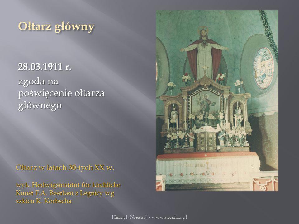 Ołtarz główny 28.03.1911 r.zgoda na poświęcenie ołtarza głównego Ołtarz w latach 30-tych XX w.